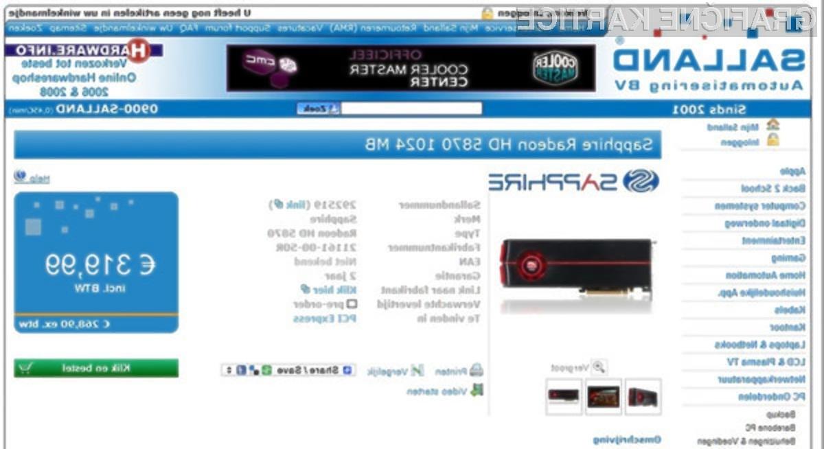 Maloprodajna cena nove grafične kartice Sapphire Radeon HD 5870 bo primerljiva z grafično zverino GeForce GTX 285 konkurenčnega podjetja Nvidia.