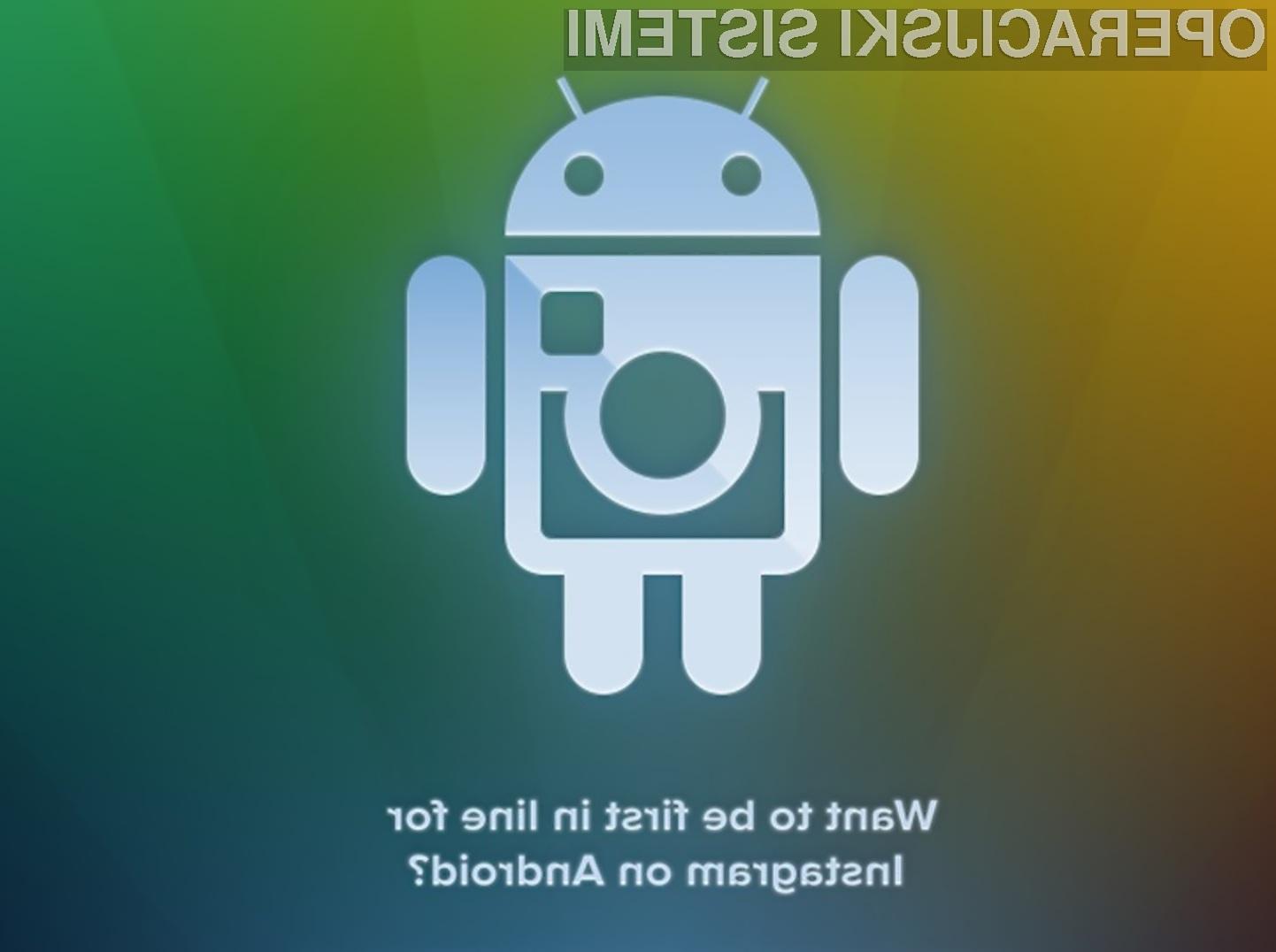 Program Instagram boste uporabniki mobilnih naprav Android preprosto morali imeti!