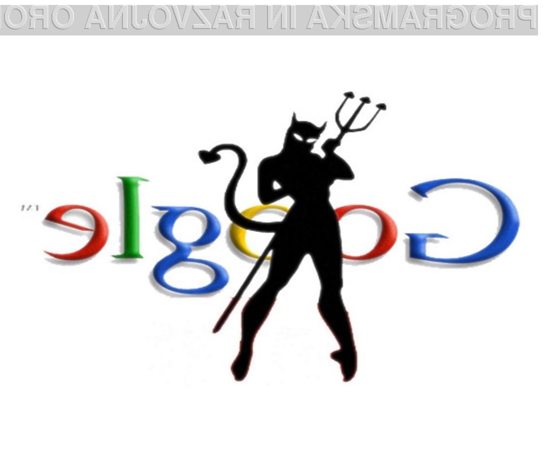 Google postaja iz dneva v dan bolj hudoben!