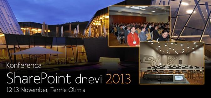 Konferenca SharePoint dnevi bo potekala 12-13 novembra 2013 v Termah Olimia.