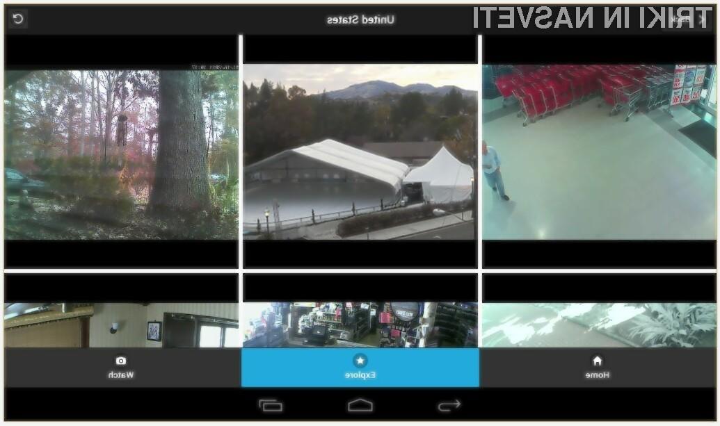 Prosto dostopne spletne kamere so odslej na voljo tudi za mobilne naprave Android!