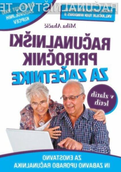 Dopolnjena izdaja uspešnice Računalniški priročnik za začetnike v zlatih letih.