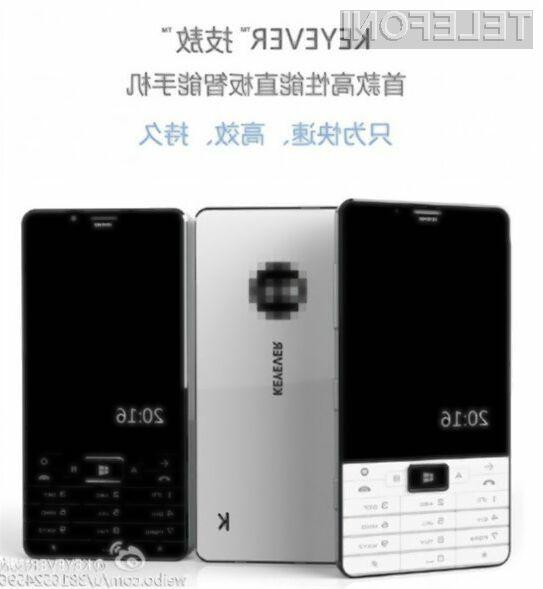 Z novim mobilnim telefonom kitajskega podjetja Keyever zagotovo ne bomo ostali neopaženi!