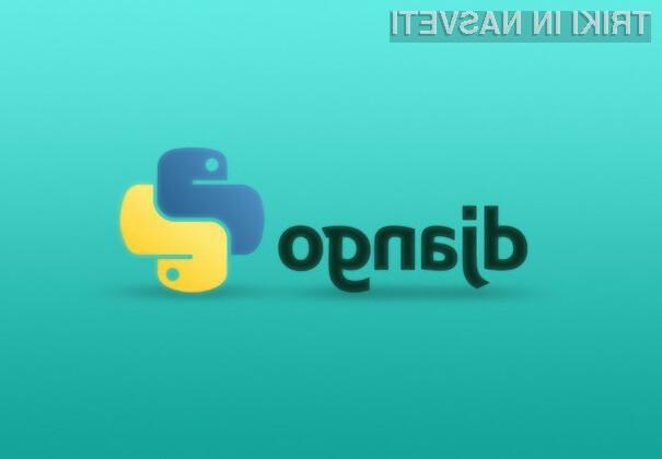Učenje Pythona in Djanga zagotovo ne bo izguba časa!