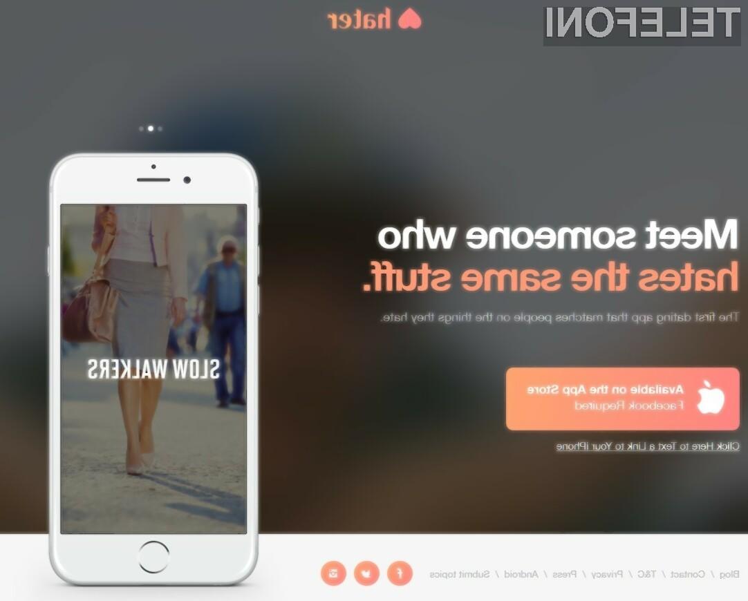 Mobilna aplikacija »Hater« združuje ljudi na podlagi tistega, kar sovražijo!