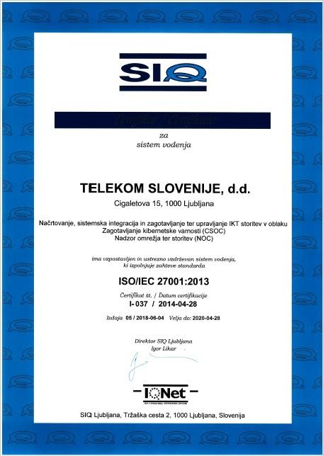 Telekom Slovenije je mednarodni certifikat ISO 27001, ki predstavlja standard za kakovosten in varen sistem vodenja varovanja informacij, sedaj razširil tudi na področja zagotavljanja kibernetske varnosti ter nadzora omrežja in storitev.