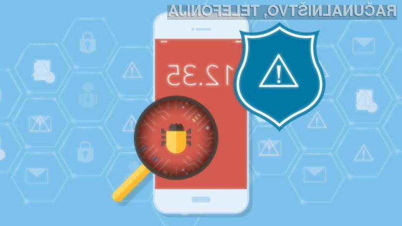 Na vašo mobilno napravo Android nameščate zgolj protivirusne rešitve priznanih proizvajalcev.