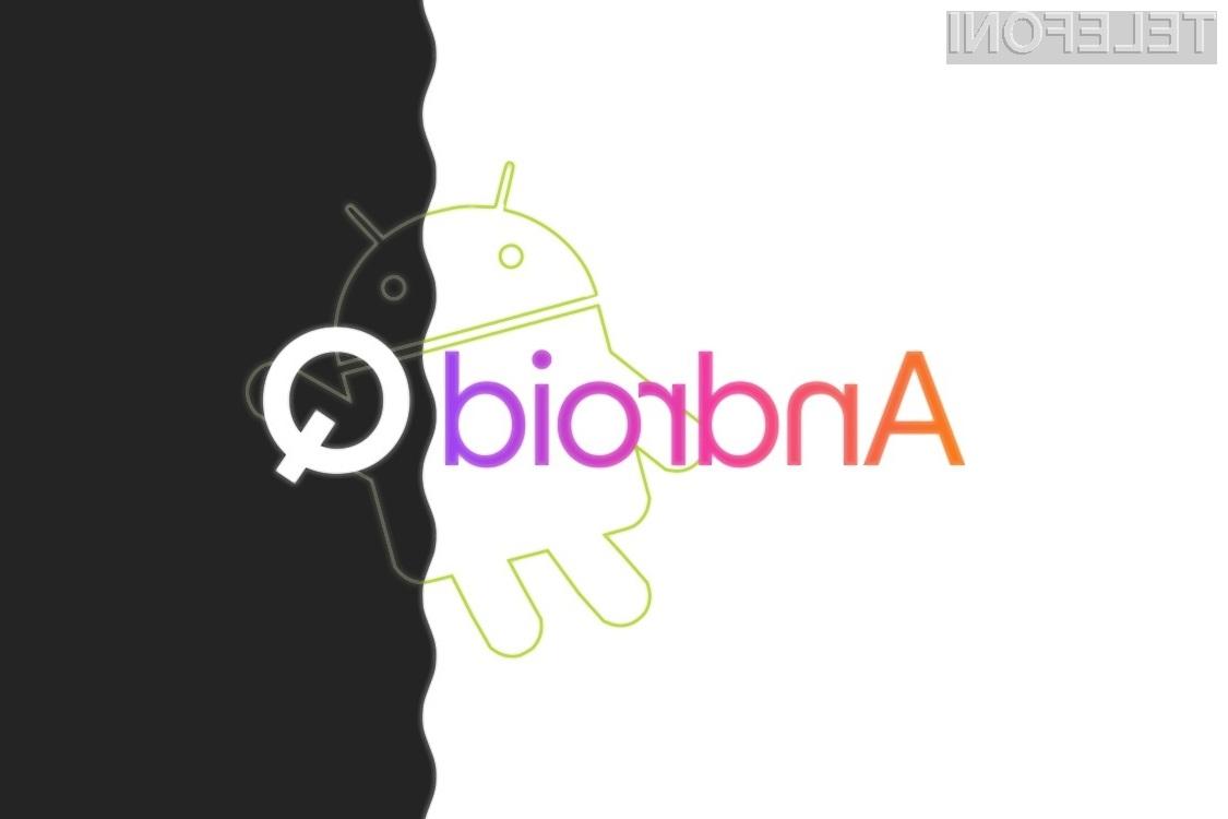 Novi Android Q nam bo prinesel zvrhan koš novih možnosti.
