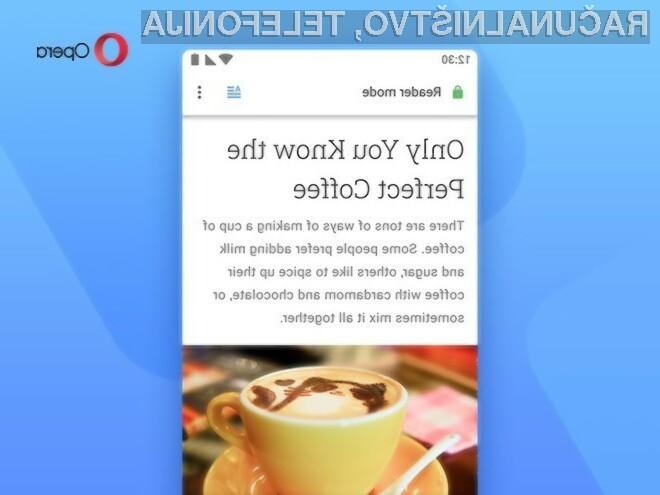 Nova mobilna Opera za Android je še boljša in enostavnejša za uporabo.